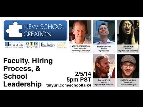 School Talk Week 4: Faculty, Hiring Process, and School Leadership