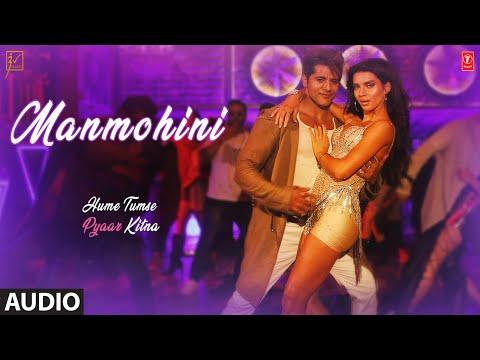 Full Audio: Manmohini   HUME TUMSE PYAAR KITNA  Karanvir B   Priya B  Mika Singh, Kanika Kapoor,Ikka Mp3