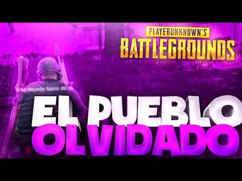 ¡EL PUEBLO OLVIDADO! ¡QUÉ TENSION!   PLAYERUNKNOWN'S BATTLEGROUNDS ESPAÑOL (PUBG)
