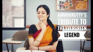 Episode 11 - Amminikutty's tribute to the Evergreen Legend