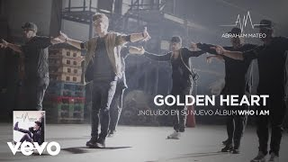 Abraham Mateo - Golden Heart (Audio)
