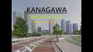 Kanagawa Smooth Jazz: Takamatsu - Rendezvous (HQ)(HD)(Japanese Jazz)