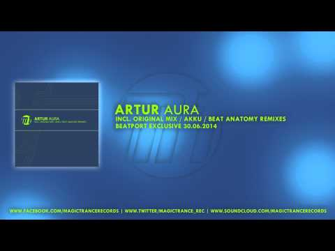 Artur - Aura (Original Mix) [Magic Trance]