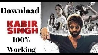 Download Kabir Singh Full Movie HD | 100% Working Method