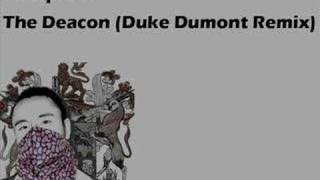 Idiotproof - The Deacon (Duke Dumont Remix)