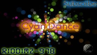 Cyan Dance [978 Dancehall]