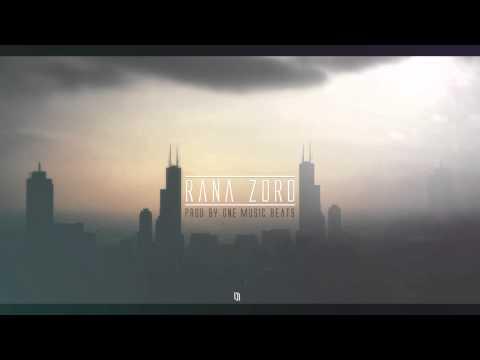 ELDORADO x ONE MUSIC - RANA ZORO (prod by.  One Music Beats)