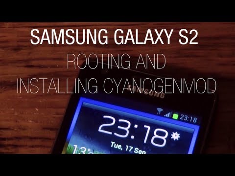 Tutorial: Rooting and Installing CyanogenMod with Odin on the Samsung Galaxy S2 i9100