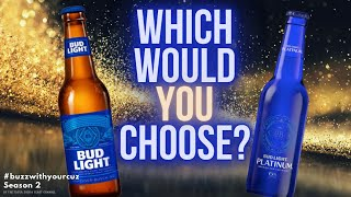 SHOUT OUTS | Bud Light VS Bud Light Platinum | Beer Review | Buzz with Your Cuz Series