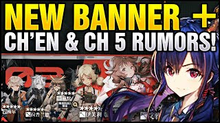 RUMORED RELEASE DATE FOR NEW BANNER + SKINS + CH'EN AND CHAPTER 5? Arknights!