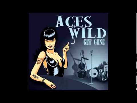 Aces Wild - Get gone
