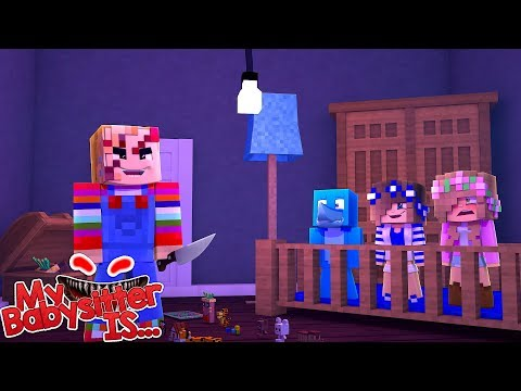 MY BABYSITTER IS... CHUCKY !!!! Minecraft w/ Little kelly , Sharky and Little Carly