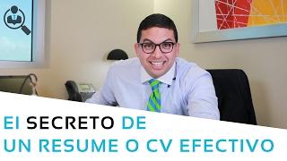 Episodio 2 - Como hacer un Curriculum Vitae atractivo - El Secreto de un Resume o CV efectivo