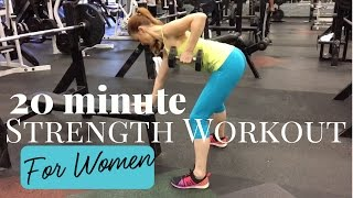 20 Minute Strength Workout for Women