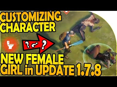 CHARACTER CUSTOMIZATION + GIRL / FEMALE in UPDATE 1.7.8 - Last Day On Earth Survival 1.7.7 Update