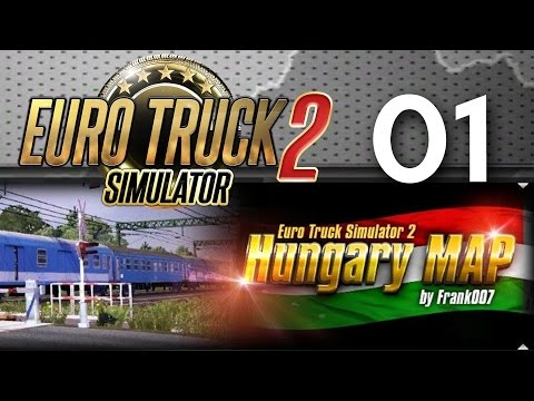 Euro Truck Simulator 2 |  CS Live - Hungary Map 01: INCREDIBLE ! [FR ᴴᴰ]