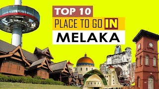 Place to visit in Melaka