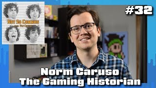 The Gaming Historian - Not So Common Podcast #32