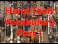 28 Hand Tools Vocabulary (Part 1). Words, Pictures and Sound