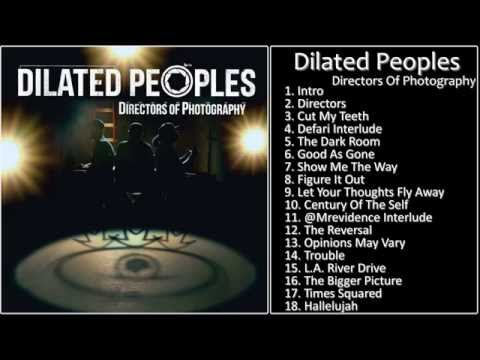 [Full Album] Directors Of Photography - Dilated Peoples