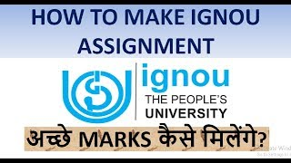 [IGNOU]HOW TO GET GOOD MARKS IN ASSIGNMENT? [Complete Tutorials] thumbnail