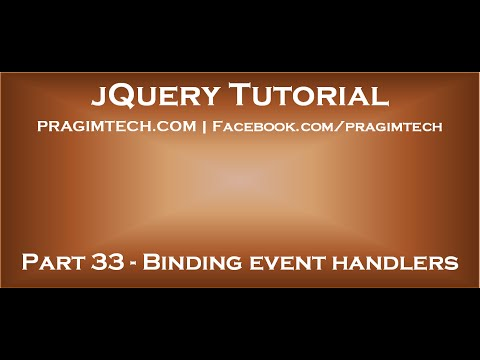 Binding Event Handlers In Jquery