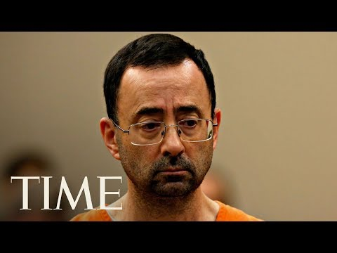 Larry Nassar Sentencing: Final Day Of Hearing After Over 140 Victims Addressed Court | TIME
