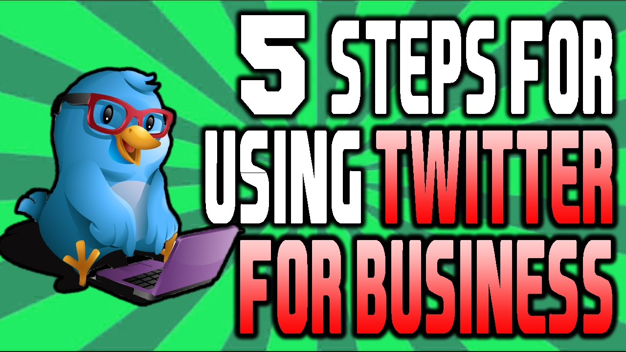 How To Use Twitter For Business (5 KEY BASICS)