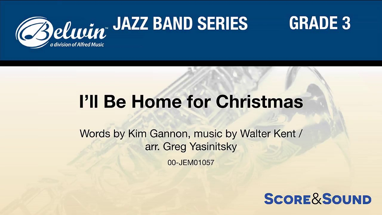 I\'ll Be Home for Christmas, arr. Greg Yasinitsky – Score & Sound ...