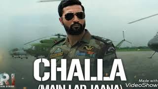 Challa (Mai Lad Jaana) Full Audio Song | URI | Vickey Kaushal | Romy