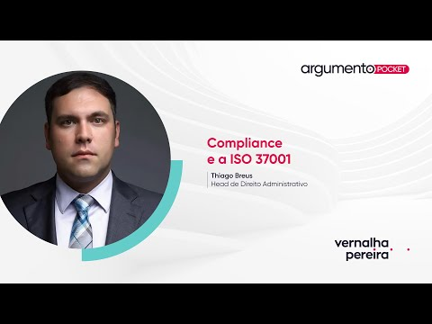 Compliance e a ISO 37.001 | Argumento Pocket 02