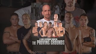 The Proving Grounds