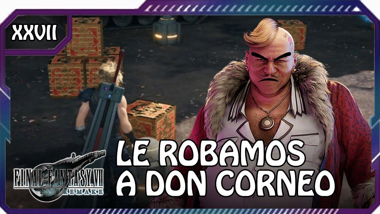 HOY NOS VOLVEMOS LADRONES (POR UNA BUENA CAUSA)!! Final Fantasy VII Remake