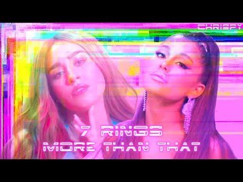 Lauren Jauregui & Ariana Grande - More Than That / 7 rings (Mashup)