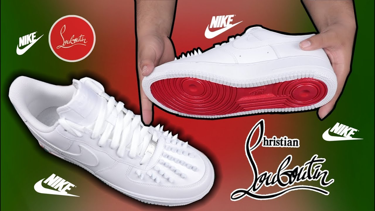 huge discount efcb2 a2e0a NIKE AIR FORCE 1   CHRISTIAN LOUBOUTIN   CUSTOM