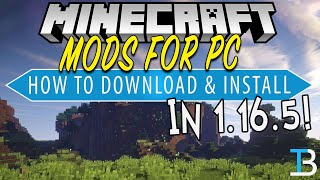 How To Download & Install Mods for Minecraft 1.16.5 (PC)