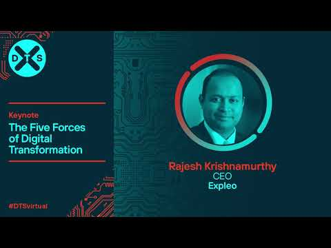 The Five Forces of Digital Transformation - Keynote address -  Rajesh Krishnamurthy