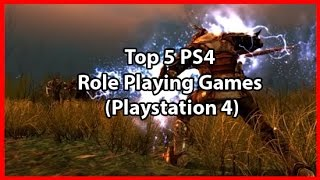 Top 5 PS4 Role Playing Games (Playstation 4)