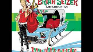 Brian Setzer Orchestra  Santa Claus is Back in Town