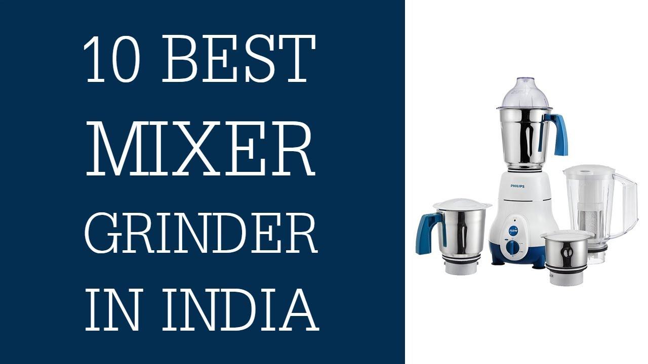 best mixer grinder in india 2018 top 10 best mixer in india with