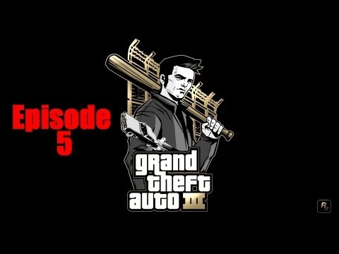"Let's Play ""GTA 3"" : Episode 5/16 !"