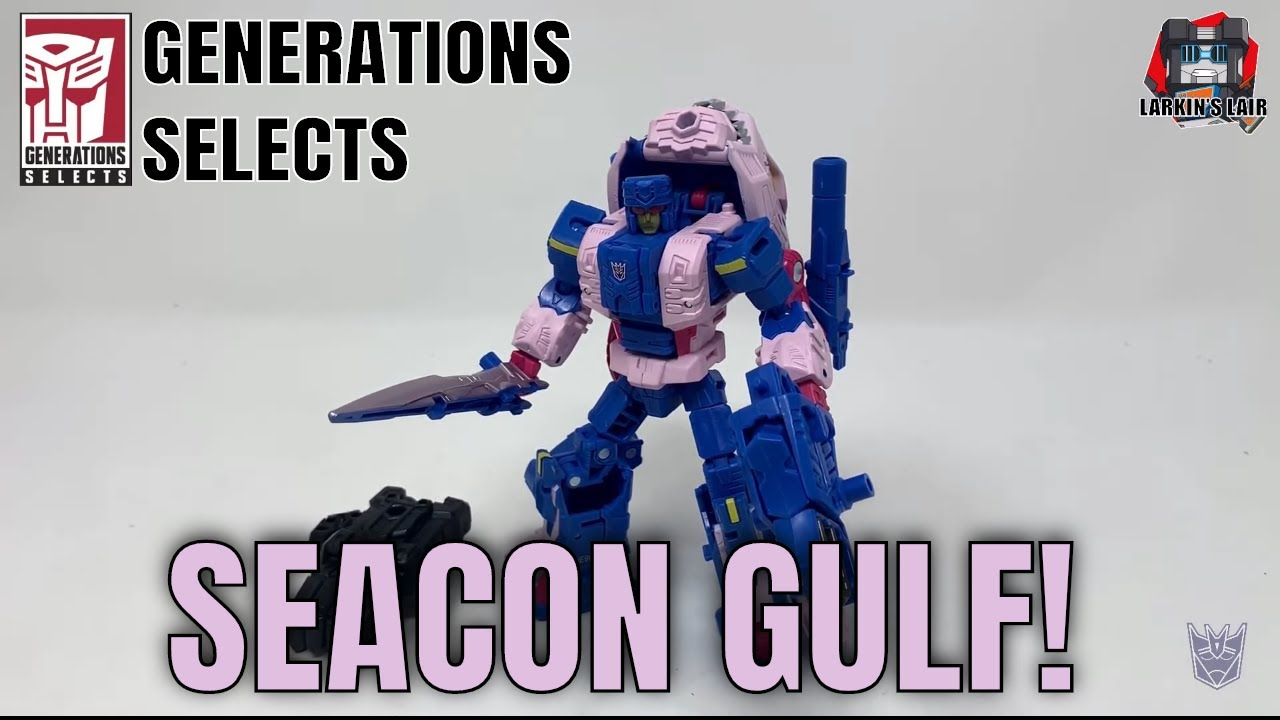 Transformers Generations Selects Gulf Review by Larkin's Lair
