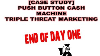 The End of My First Day With Push Button Cash Machine | Case Study Passive Ways to Make Money Series