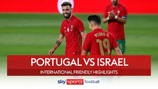 Fernandes scores SCREAMER in Portugal win! | Portugal 4-0 Israel | International Friendly Highlights