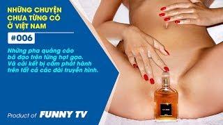 Các quảng cáo bị cấm phát hành vì quá nhạy cảm | #001 | Funny TV Channel