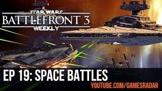 Star Wars Battlefront 3 Weekly - Episode 19: How Star Wars games handle space battles