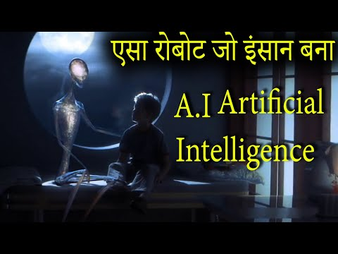A.I  Artificial Intelligence Movie Explained In HINDI | Artificial Intelligence Ending Explain