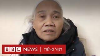 Vợ ông Lê Đình Kình, bà Dư Thị Thành kể lại vụ việc sáng 9/1 - BBC News Tiếng Việt