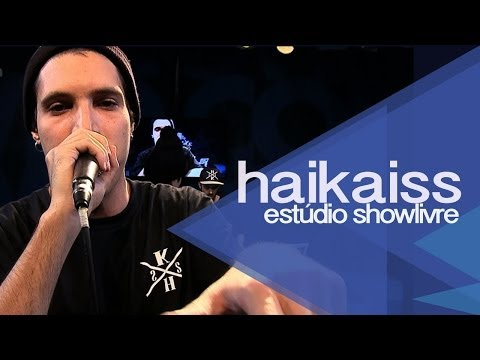 """Diploma"" - Haikaiss no Estúdio Showlivre 2013"