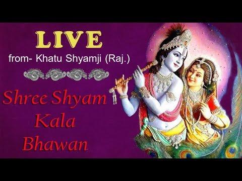 LIVE from KHATU (Kala Bhawan khatu) Sci Bhajan  Shyam Agarwal Sanjay Mittal